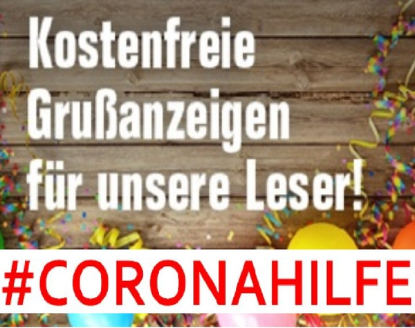 Gruß/Glückwunsch/Corona-Hilfe